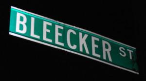 Bleecker Street